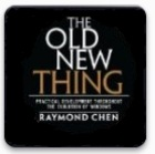 The Old New Thing