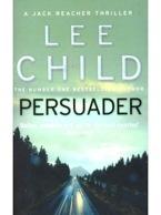 Persuader, Lee Child