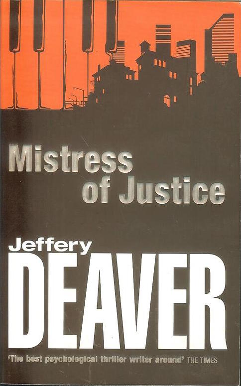 Book Review Mistress Of Justice Jeffery Deaver