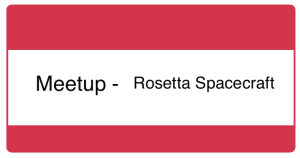 Meetup - Rosetta Spacecraft